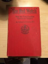 The Red Watch - With The First Canadian Division In Flanders By Currie Pub 1916