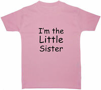 I'm The Little Sister Baby/Children T-Shirt/Tops 0-5yr Cute Gift Funny Family