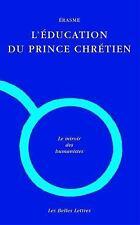 ERASME, L'EDUCATION DU PRINCE CHRETIEN - SALADIN, JEAN-CHRISTOPHE (INT)/ GREMING