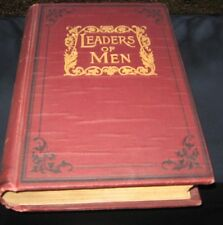 Book Leaders of Men 1902 Henry W Ruoff Rare Antique