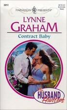 Contract Baby (The Husband Hunters) (Harlequin Presents #2013)