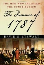 The Summer of 1787: The Men Who Invented the Const