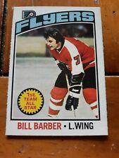 1976/77 opc 1st team all star Bill Barber # 178 ( Philadelphia Flyers)