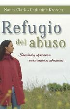 Refugio del Abuso: Sanidad y Esperanza Para Mujeres Abusadas (Paperback or Softb