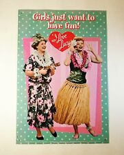 I Love Lucy Girls Just want to Have Fun Tin Sign - Lucy & Ethel Hawaii Hula