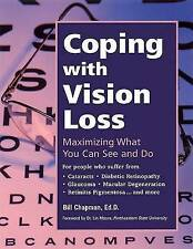 COPING WITH VISION LOSS: Maximising What You Can See and Do,Bill Chapman,New Boo