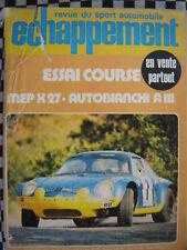 revue ECHAPPEMENT 1971 MEP X 27 / 1000 KM PARIS / RAGNOTTI / AUTOBIANCHI A 111