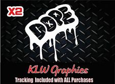 Dope Vinyl Window Sticker Decal jdm Car Euro turbo illest Hella DOMO FUNNY 4x4