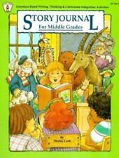 Story Journal for Middle Grades : Literature-Based Writing, Thinking and...