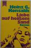 Heinz G. Konsalik - Liebe auf heißem Sand