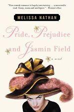 Pride, Prejudice and Jasmin Field by Melissa Nathan (2001, Paperback)