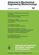 Agricultural Feedstock and Waste Treatment and Engineering 32 (2013, Paperback)
