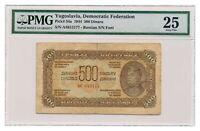 YUGOSLAVIA banknote 500 Dinara 1944 Russian print PMG VF 25 Very Fine