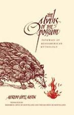 Myths of the Opossum: Pathways of Mesoamerican Mythology (Paperback or Softback)