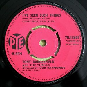 "TONY DANGERFIELD THE THRILLS I've Seen Such Things 7"" 7N 15695 EX+ Joe Meek RGM"