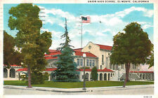 El Monte,CA.Union High School,San Gabriel Valley,L.A.Co.White Border,Used,1935