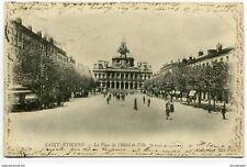 CPA-Carte postale-  FRANCE -Saint Etienne - La Place de l'Hôtel de Ville - 1903