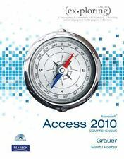 Exploring Microsoft Office Access 2010 Comprehensive by Keith Mast, Lynn...