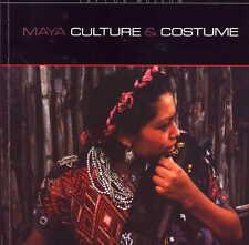 Book: MAYA CULTURE & COSTUME Guatemala Huipil Traje