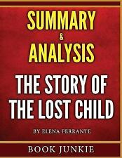 The Story of the Lost Child - Summary and Analysis : Neapolitan Novels, Book...