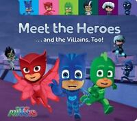 Meet the Heroes . . . and the Villains, Too!: By Testa, Maggie