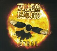 WILLIE AND THE BANDITS - STEAL   CD NEW+