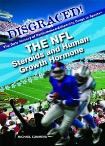 The NFL  Steroids and Human Growth Hormone  Disgraced  The Dirty Hist