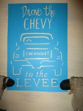 New Primitive Vintage look Drove The Chevy To The Levee cardstock Stencil Truck