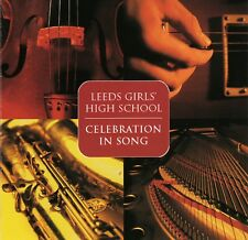 "CD PRIVATE ""Celebration In Song"" Leeds Girls' High School LGHS May and June 2005"