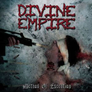 Divine Empire - Method Of Execution (CD 2006) New