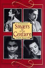 Singers of the Century by J.B. Steane (Hardback) B10 - oct17