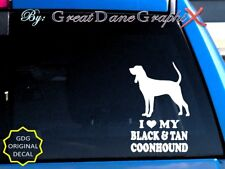 I Love My Black and Tan Coon