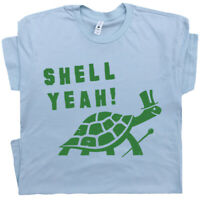 Shell Yeah T Shirt Funny Sea Turtle Vintage Tortoise 80s Saying Pimp Graphic Tee