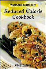 Wheat-Free, Gluten-Free Reduced Calorie Cookbook by Sarros, Connie, NEW Book, FR