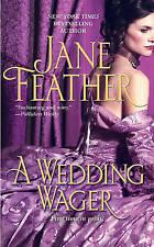 (Good)-A Wedding Wager (Mass Market Paperback)-Feather, Jane-1439145253