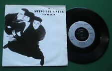 """Swing Out Sister Surrender / Who's To Blame? SWING3 7"""" Single"""