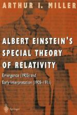 Albert Einstein's Special Theory of Relativity: Emergence (1905) and Early In...