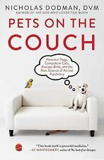 Pets on the Couch: Neurotic Dogs, Compulsive Cats, Anxious Birds, and the New