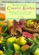 Recipes from a Country Kitchen: Inspiring Ideas to Evoke a Taste of Country All