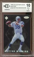 1998 Collector's Edge Master #183 Peyton Manning Rookie Card BGS BCCG 10 Mint+