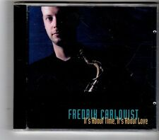 (HK337) Fredrik Carlquist, It's About Time It's About Love - 1998 Sealed CD