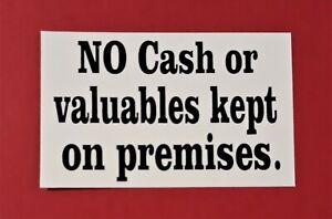No Cash or valuables kept on premises  sticker.