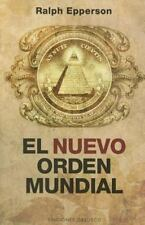 EL NUEVO ORDEN MUNDIAL / NEW WORLD ORDER - EPPERSON, A. RALPH - NEW BOOK