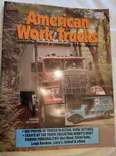American Work Trucks A Pictorial History of Commercial Trucks 1900 - 1994 Book