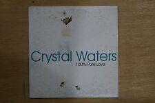Crystal Waters  – 100% Pure Love    (Box C254)