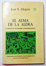 El alma de la aldea Cuadros de costumbres puertorriquenas por Jose Alegria 1972