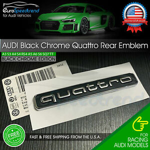 Audi Quattro Rear Emblem Black Chrome 3D Trunk Badge OEM A3 A4 A5 A6 A7 A8 Q5 Q7