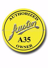 AUSTIN A35 AUTHORIZED OWNER METAL SIGN.CLASSIC BRITISH CARS.