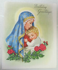 Vintage Birthday Greeting Card God and Our Lady Be With You Mary Baby Jesus