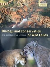 The Biology and Conservation of Wild Felids by Oxford University Press...